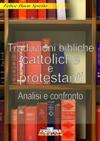 Traduzioni bibliche cattoliche e protestanti
