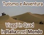 VIAGGI IN QUAD IN ITALIA E NEL MONDO